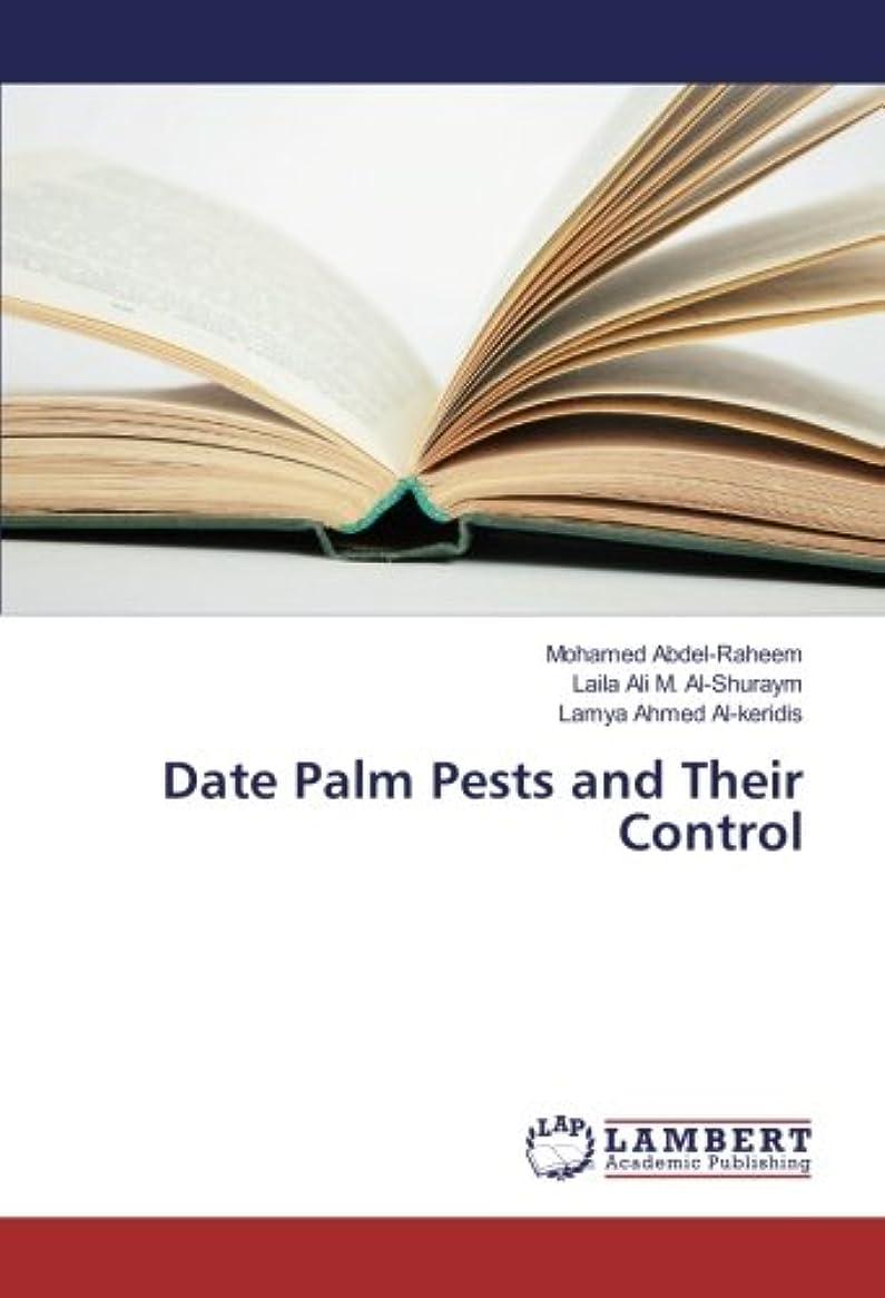 泣いている邪悪な怠けたDate Palm Pests and Their Control
