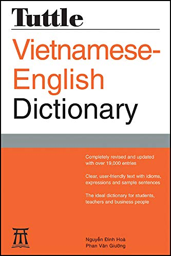 Compare Textbook Prices for Tuttle Vietnamese-English Dictionary: Completely Revised and Updated Second Edition Tuttle Reference Dictionaries 2nd ed. Edition ISBN 9780804846738 by Hoa, Nguyen Dinh,Giuong, Phan Van
