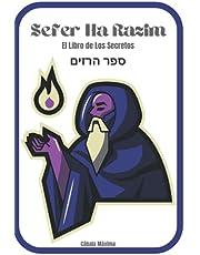 Sefer Ha Razim: El Libro de Los Secretos- Cábala Máxima