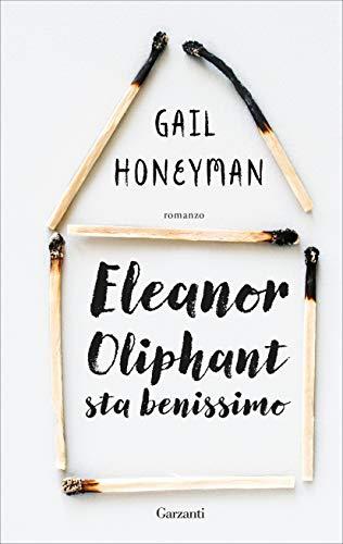 Eleanor Oliphant sta benissimo