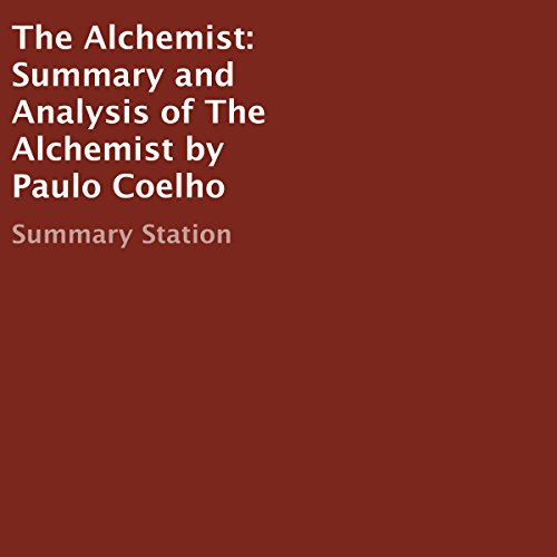 Summary and Analysis of The Alchemist by Paulo Coelho audiobook cover art
