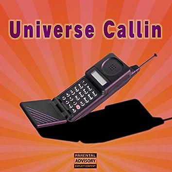 Universe Callin' (feat. ZayThedEye of Runnin' Wolves)