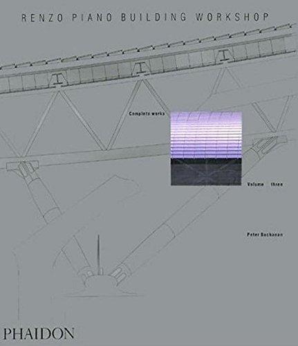 Renzo Piano Building Workshop - Volume 3 (Renzo Piano Building Workshop (Paperback))