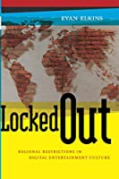 Locked Out (Critical Cultural Communication)