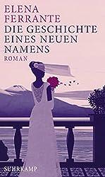 """Cover """"Die Geschichte eines neuen Namens"""" von Elena Ferrante (© Amazon.de)"""
