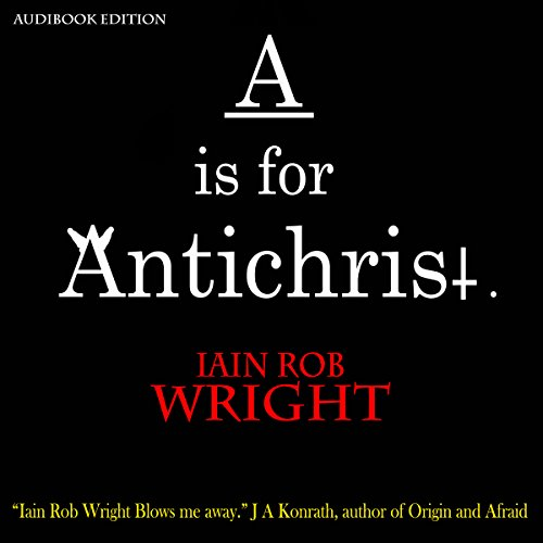 A Is for Antichrist audiobook cover art