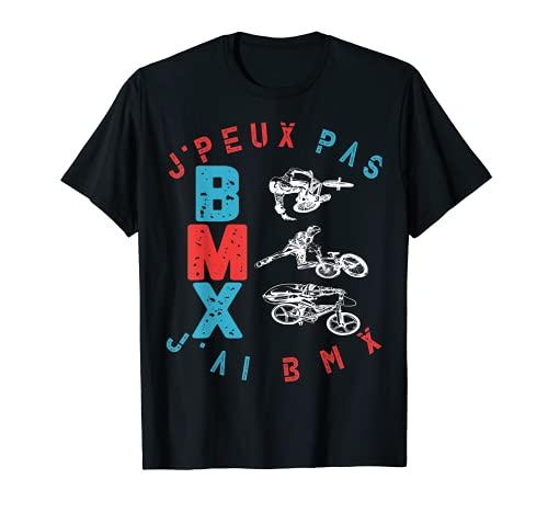 J'peux Pas J'Ai BMX T-Shirt