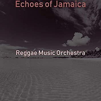 Echoes of Jamaica
