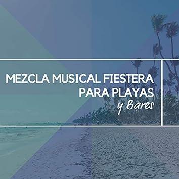 Mezcla Musical Fiestera para Playas y Bares