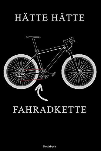 Hätte Hätte Fahradkette Notizbuch: Lustiges Fahrrad Notizbuch Reperatur Notebook Werkstatt Buch Geschenk