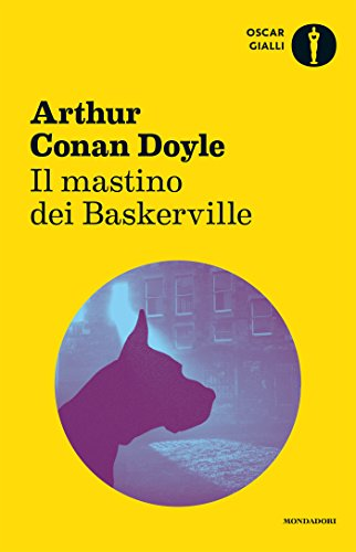 Il mastino dei Baskerville (Oscar classici moderni Vol. 198)