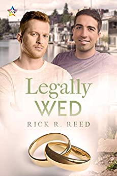 Legally Wed by [Rick R. Reed]