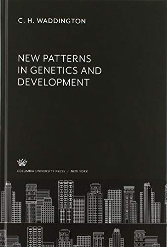 New Patterns in Genetics and Development