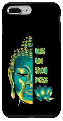 iPhone 7 Plus/8 Plus This Too Shall Pass Buddha Inspirational Buddhist Sayings Case