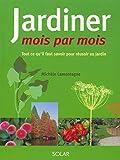 Jardiner mois par mois