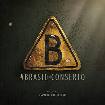 #brasilinconserto