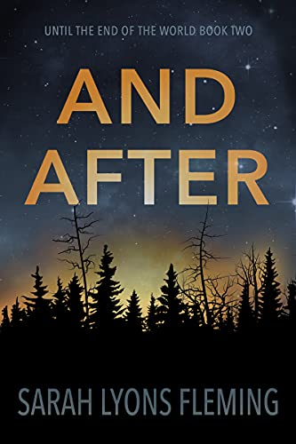 Ebook And After Until The End Of The World 2 By Sarah Lyons Fleming