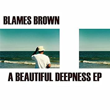 A Beautiful Deepness EP