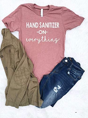 Deloach Couture Hand Sanitizer on Everything Shirt/Funny Covan19 T Shirt/Coronavirus Nurse Shirt/Quarantine And Chill Shirt/Flu Virus Shirt/Shirt for Mom/Anti Virus Shirt/Size S-4XL
