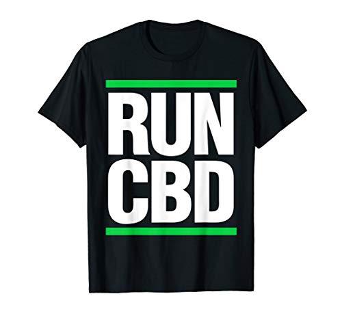Run CBD Shirt CBD Oil Cannabinoid Hemp...