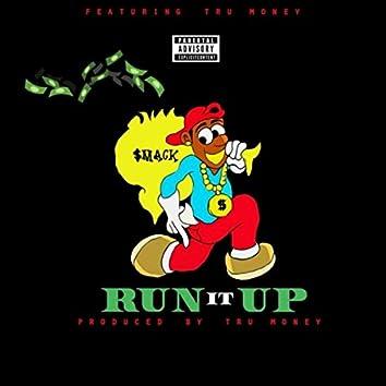 Run It Up (feat. Mrtrumoney)