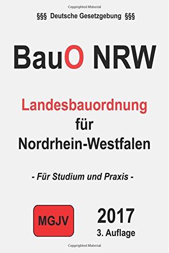 BauO NRW: Landesbauordnung für Nordrhein-Westfalen