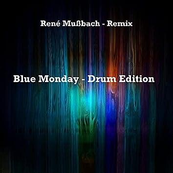 Blue Monday (Drum Edition)