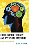 Image of Logic-Based Therapy and Everyday Emotions: A Case-Based Approach