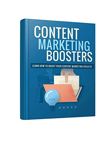 Content Marketing Boosters: Simple Way To Learn Content Marketing Boosters (English Edition)