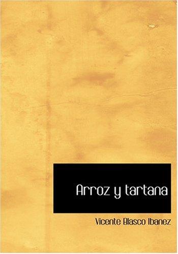 Arroz y tartana (Large Print Edition)