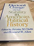 Electoral Change and Stability in American Political History
