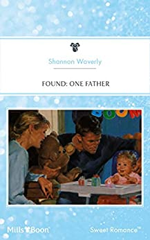 Found: One Father (Baby Boom Book 11) by [Shannon Waverly]