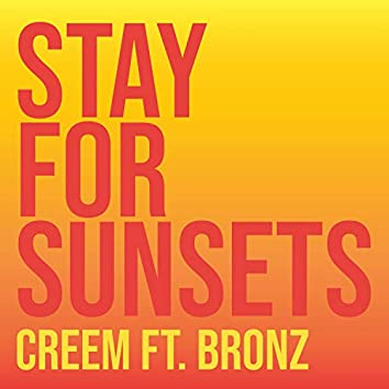 Stay for Sunsets (feat. Bronz)