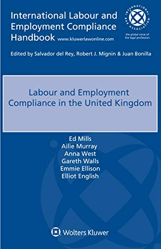 Compare Textbook Prices for Labour and Employment Compliance in the United Kingdom  ISBN 9789403528007 by Ed Mills,Ailie Murray,Anna West,Gareth Walls,Emmie Ellison,Elliot English