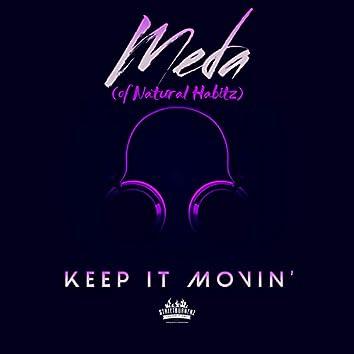 Keep It Movin'