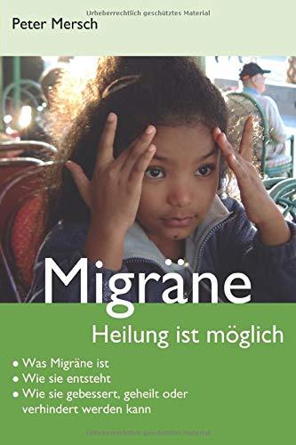 Buchtipp: Migräne – Heilung ist möglich