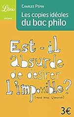 Les copies idéales du Bac philo de Charles Pépin