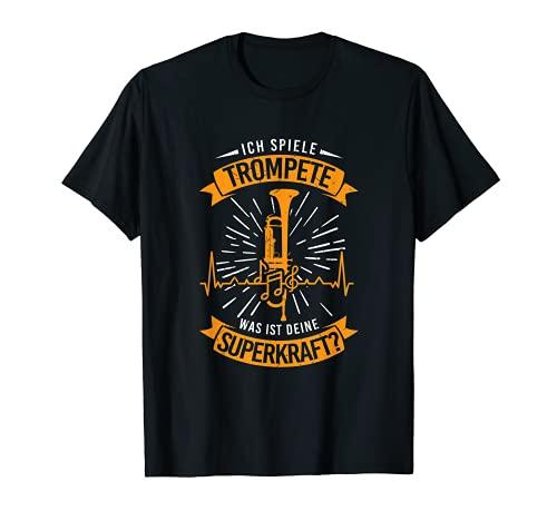 Spiele Trompete Superkraft Blasmusiker Musikverein Orchester T-Shirt