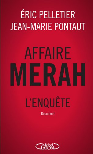 AFFAIRE MERAH L'ENQUETE