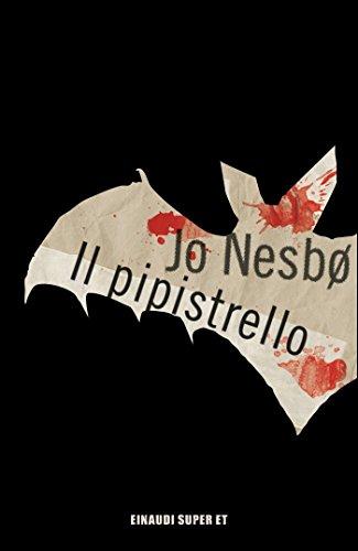 Il pipistrello (Serie Harry Hole Vol. 1) (Italian Edition)