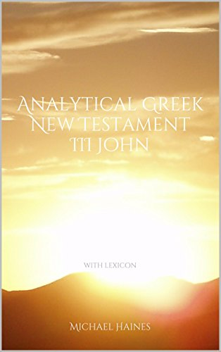 Analytical Greek New Testament: III John (with Lexicon) (English Edition)