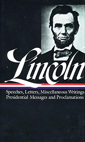 Abraham Lincoln: Speeches and Writings Vol. 2 1859-1865 (LOA #46) (Library of America Abraham Lincoln Edition, Band 2)