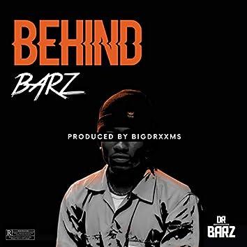 Behind Barz