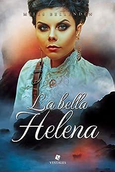 La bella Helena - Mills Bellenden (Rom) 41vb6SZdy-L._SY346_
