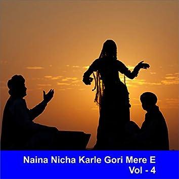 Naina Nicha Karle Gori Mere E, Vol. 4