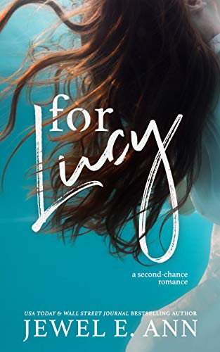 *For Lucy by Jewel E. Ann