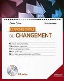 Les fiches outils - Du changement, 94 fiches opérationnelles, 150 schémas explicatifs, 110 conseils personnalisés, 40 cas pratiques, 50 modèles personnalisables sur CD-Rom
