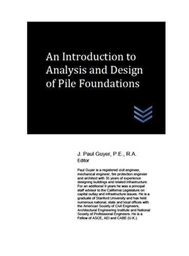An Introduction to Analysis and Design of Pile Foundations