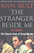 The Stranger Beside Me: The Twentieth Anniversary Edition by Ann Rule(2000-09)