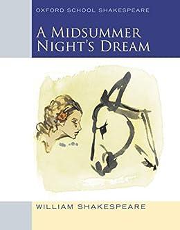 Oxford School Shakespeare: Midsummer Night's Dream by [William Shakespeare]